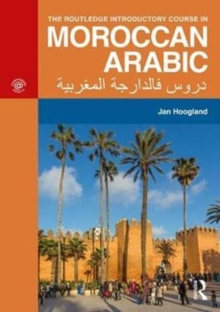 The Routledge Introductory Course in Moroccan Arabic, Paperback Book
