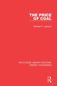 Routledge Library Editions: Energy Economics, Hardback Book