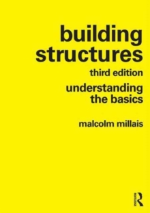 Building Structures : understanding the basics, Paperback Book