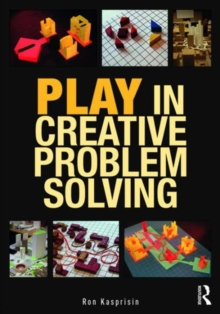 Play in Creative Problem-solving for Planners and Architects, Paperback / softback Book
