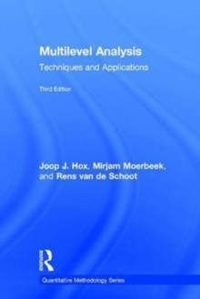 Multilevel Analysis : Techniques and Applications, Third Edition, Hardback Book