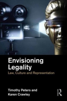 Envisioning Legality : Law, Culture and Representation, Hardback Book
