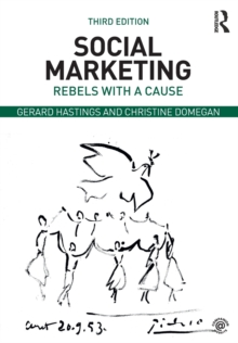 Social Marketing : Rebels with a Cause, Paperback / softback Book