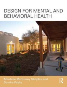 Design for Mental and Behavioral Health, Paperback Book