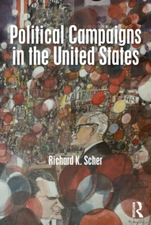 Political Campaigns in the United States, Paperback Book