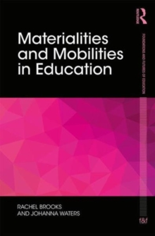 Materialities and Mobilities in Education, Hardback Book