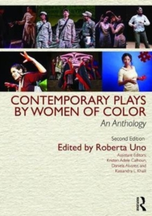 Contemporary Plays by Women of Color : An Anthology, Paperback / softback Book