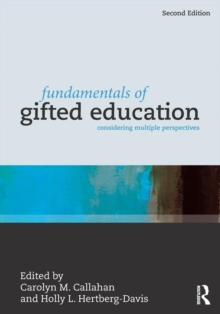 Fundamentals of Gifted Education : Considering Multiple Perspectives, Paperback Book