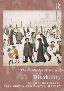 The Routledge History of Disability, Hardback Book