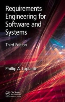 Requirements Engineering for Software and Systems, Third Edition, Hardback Book
