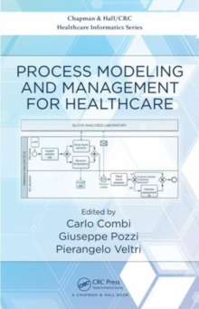 Process Modeling and Management for Healthcare, Hardback Book