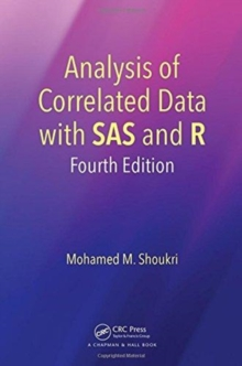 Analysis of Correlated Data with SAS and R, Fourth Edition, Hardback Book
