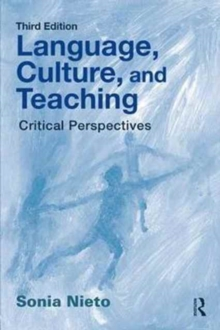 Language, Culture, and Teaching : Critical Perspectives, Paperback Book