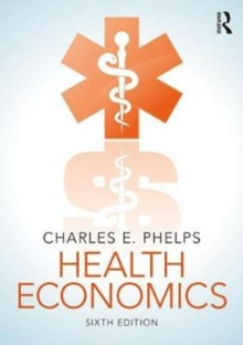 Health Economics, Hardback Book