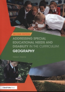 Addressing Special Educational Needs and Disability in the Curriculum: Geography, Paperback Book