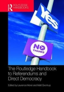 The Routledge Handbook to Referendums and Direct Democracy, Hardback Book
