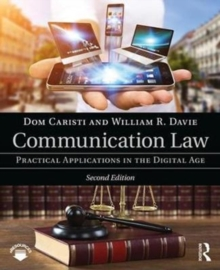 Communication Law : Practical Applications in the Digital Age, Paperback Book