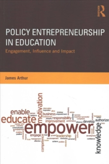 Policy Entrepreneurship in Education : Engagement, Influence and Impact, Paperback Book