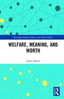 Welfare, Meaning, and Worth, Hardback Book