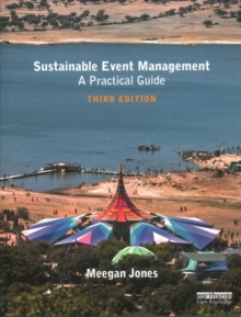 Sustainable Event Management : A Practical Guide, Paperback Book