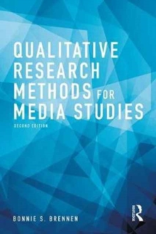 Qualitative Research Methods for Media Studies, Paperback Book