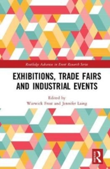 Exhibitions, Trade Fairs and Industrial Events, Hardback Book
