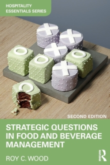 Strategic Questions in Food and Beverage Management, Paperback Book