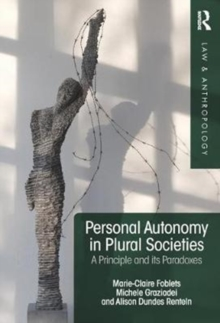 Personal Autonomy in Plural Societies : A Principle and its Paradoxes, Hardback Book