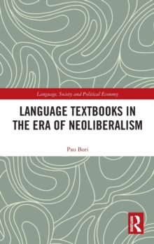 Language Textbooks in the era of Neoliberalism, Hardback Book