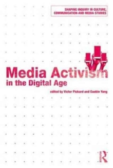 Media Activism in the Digital Age, Paperback Book