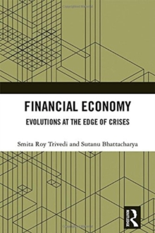 Financial Economy : Evolutions at the Edge of Crises, Hardback Book