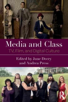 Media and Class : TV, Film, and Digital Culture, Paperback Book
