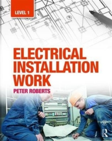 Electrical Installation Work: Level 1, Paperback Book