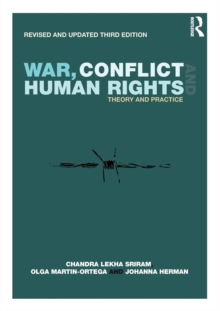 War, Conflict and Human Rights : Theory and Practice, Paperback / softback Book