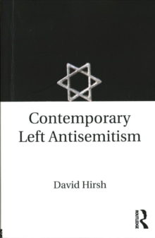 Contemporary Left Antisemitism, Paperback Book