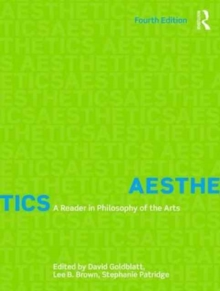 Aesthetics : A Reader in Philosophy of the Arts, Paperback Book