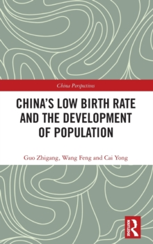 China's Low Birth Rate and the Development of Population, Hardback Book