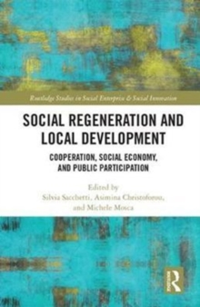 Social Regeneration and Local Development : Cooperation, Social Economy and Public Participation, Hardback Book