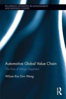 Automotive Global Value Chain : The Rise of Mega Suppliers, Hardback Book