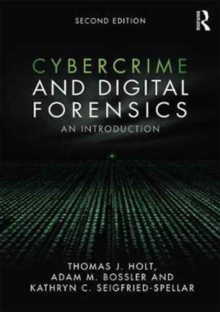 Cybercrime and Digital Forensics : An Introduction, Paperback Book