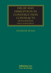 Delay and Disruption in Construction Contracts : First Supplement, Paperback Book