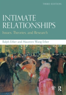 Intimate Relationships : Issues, Theories, and Research, Hardback Book