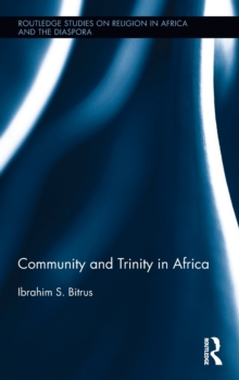 Community and Trinity in Africa, Hardback Book