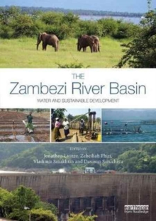 The Zambezi River Basin : Water and sustainable development, Hardback Book