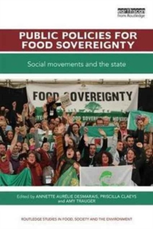 Public Policies for Food Sovereignty : Social Movements and the State, Paperback Book