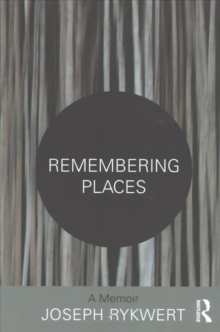 Remembering Places: A Memoir, Paperback Book