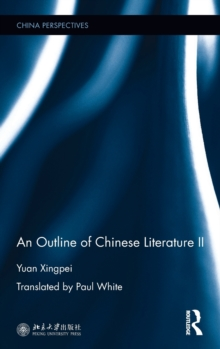 An Outline of Chinese Literature II, Hardback Book