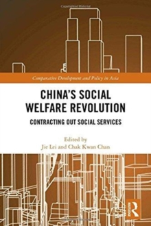 China's Social Welfare Revolution : Contracting Out Social Services, Hardback Book