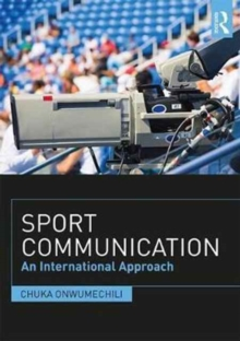 Sport Communication : An International Approach, Paperback Book