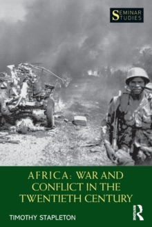 Africa: War and Conflict in the Twentieth Century, Paperback / softback Book